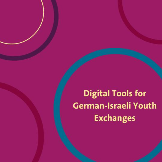 Digital Tools for German-Israeli Youth Exchanges