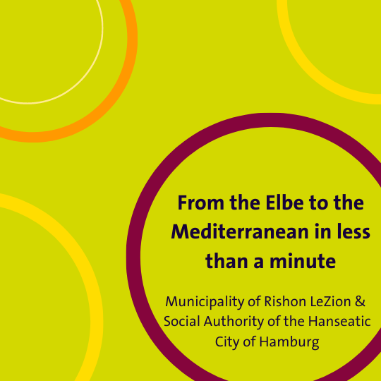From the Elbe to the Mediterranean - Digital Exchange between Hamburg and Rishon LeZion