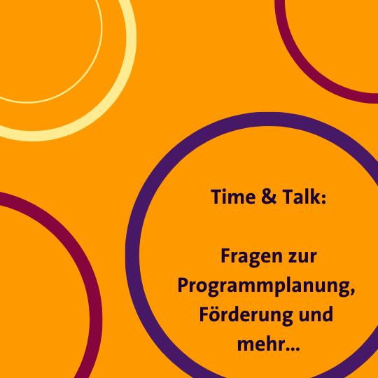 Time and Talk - Fragen zur Programmplanung